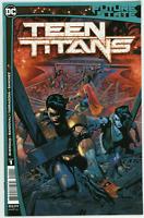 Future State Teen Titans #1  DC Comic Book, 1st Red X, 2021 NM