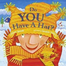 Do You Have a Hat? by Eileen Spinelli (2004, Book, Other)