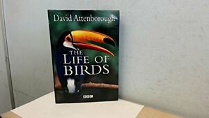 The Life of Birds by Attenborough, David Hardback Book The Cheap Fast Free Post