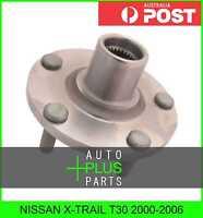 Fits NISSAN X-TRAIL T30 2000-2006 - Front Wheel Bearing Hub