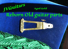 Es175 Tailpiece Trapeze GOLD plated AGED fits Vintage GIBSON restore JVGuitars