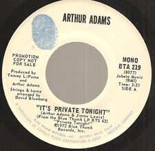 ARTHUR ADAMS It's Private Tonight soul ballad on Blue Thumb 1972 dj 45 mono/mono
