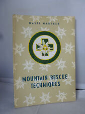 Mountain Rescue Techniques - Wastl Mariner - Illustrated 1963
