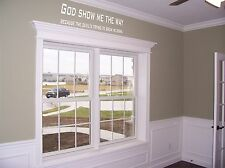 God  Show Me the Way quote wall vinyl decal