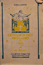 YVES DE LA BRIERE le regne de dieu sous la croix du sud au bresil CAMBIER 1929++