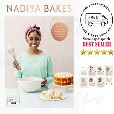 Nadiya Bakes: Includes all the delicious recipes from the BBC2 Series Hardback