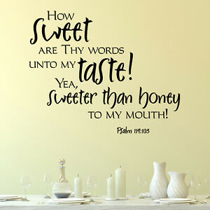 How Sweet Are Thy Words Religious Quote Wall Sticker Decal Transfer Matt Vinyl