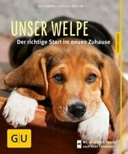 Unser Welpe von Katharina Schlegl-Kofler (2014, Taschenbuch)