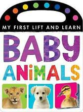 My First Lift and Learn Baby Animals lift-the-flap, toddlers Book,