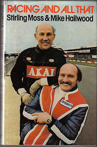 Racing & All That by Stirling Moss & Mike Hailwood Drivers Races Technology +