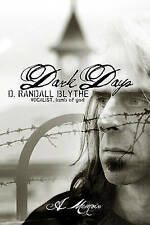 NEW Dark Days: A Memoir by D. Randall Blythe