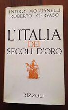 L21> L'Italia dei secoli d'oro - I. Montanelli  / R. Gervaso - 1967