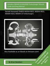 Komatsu EM440 6135818300 Turbocharger Rebuild Guide and Shop Manual : Garrett...