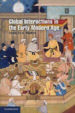 Global Interactions in the Early Modern Age, 1400-1800 (Cambridge Essential Hist