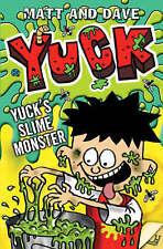 Yuck's Slime Monster by Matt and Dave (Paperback, 2007)