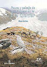 Fauna y paisaje de los Pirineos en la era glacial. NUEVO. Envío URGENTE