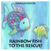 Rainbow Fish to the Rescue,Marcus Pfister