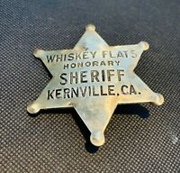 Vintage Whiskey Flats Honorary Sheriff Kearnville CA Badge / Pin