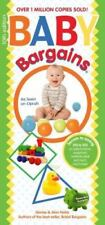 Baby Bargains: Secrets to Saving 20% to 50% on baby furniture, gear, clothes, st