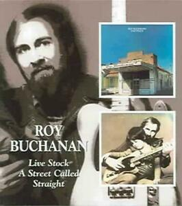Live Stock/A Street Called Straight - Roy Buchanan Compact Disc Free Shipping!
