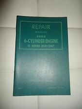 1941-1947 Ford 6-Cylinder Engine G Series Repair Manual NOS