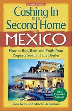Cashing In on a Second Home in Mexico: How to Buy,