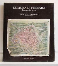 Ravenna LE MURA DI FERRARA Immagini e storia PANINI 1985 autografato
