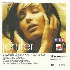 RARE / TICKET BILLET DE CONCERT - JENIFER : LIVE A CHARLEVILLE ( FRANCE ) 2004