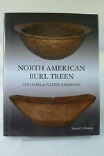 North American Burl Treen: Colonial and Native American by Steven S. Powers 2005