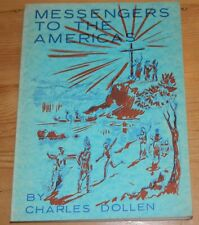 Messengers to the Americas. Charles Dollen. 1975