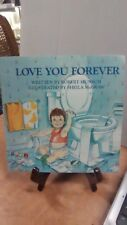 Love You Forever by Robert Munsch (B-124)