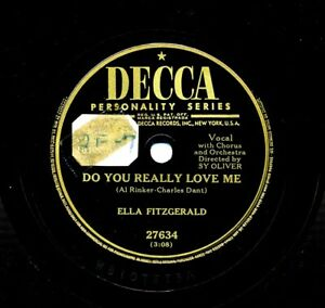 ELLA FITZGERALD on 1951 Decca 27634 - Do You Really Love Me / Even As You and I