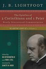 The Epistles of 2 Corinthians and 1 Peter: Newly Discovered Commentaries by J...