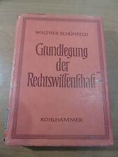 Grundlegung d. Rechtswissenschaft Buch Kohlhammer Verlag, Walter Schönfeld,549