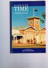 No Sign of the Time: A Collection of Stories of the Menzies District, Rodgers
