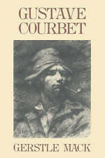 GUSTAVE COURBET., Mack, Gerstle., Used; Very Good Book