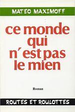 Matéo Maximoff - CE MONDE QUI N'EST PAS LE MIEN (Tsigane Rom Gitan Manouche)