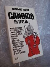 GIOVANNI MOSCA CANDIDO IN ITALIA RIZZOLI 1° EDIZIONE 1976