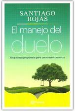 El Manejo del Duelo by Santiago Rojas (Spanish, Paperback)