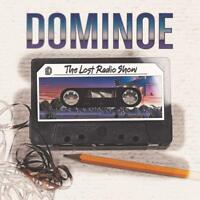 DOMINOE - THE LOST RADIO SHOW   CD NEUF
