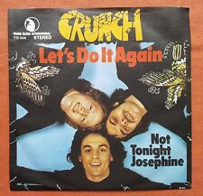 CRUNCH-LET'S DO IT AGAIN RARE YUGOSLAVIA 7'' PS 1974 GLAM