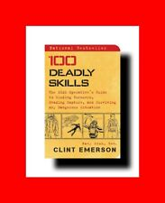 BOOK:100 DEADLY SKILLS-NAVY SEAL GUIDE TO ELUDING PURSUERS,EVADING CAPTURE%LIVE