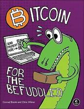 NEW Bitcoin for the Befuddled by Conrad Barski