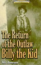The Return of the Outlaw Billy the Kid (Western History)