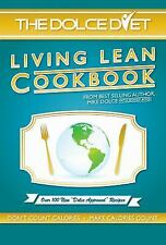 The Dolce Diet: Living Lean Cookbook: By Mike Dolce