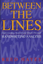 Between the Lines: Understanding Yourself and Ot, Hayes, Reed, Very Good