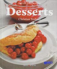 Desserts + Gute alte Küchentradition + Rezepte + Ideen + NEU + gebundene Ausgabe