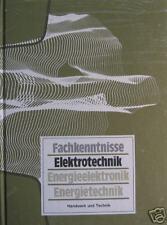 Fachkenntnisse Elektrotechnik Energieelektronik Energietechnik