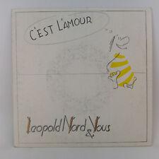 """Leopold Nord & Vous – C'est L'amour - 1987 - Label: Ariola - Vinyl, 7"""",  45 RPM"""