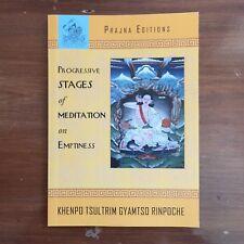 Progressive Stages of Meditation on Emptiness by Khenpo Tsultrim Gyamtso
